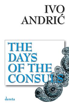 the days of the consuls četvrto izdanje