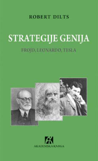 strategije genija frojd, leonardo, tesla, robert dilts