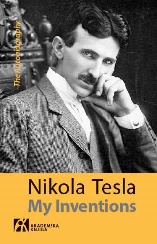 my inventions the autobiography, nikola tesla