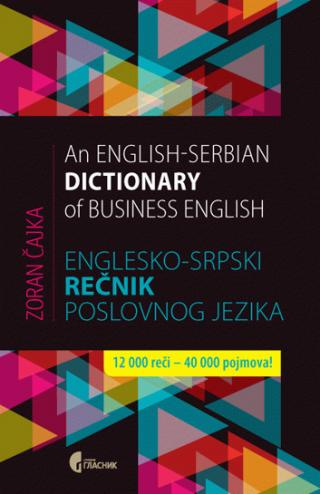 englesko srpski rečnik poslovnog jezika an english serbian dictionary of business english