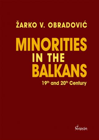 minorities in the balkans 19th and 20th century