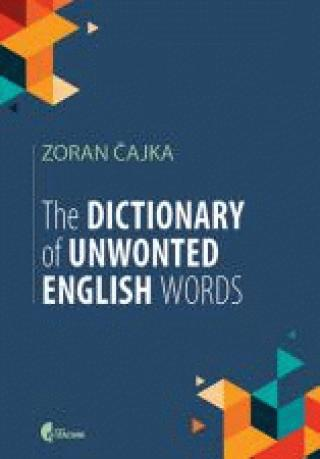 the dictionary of unwonted english words