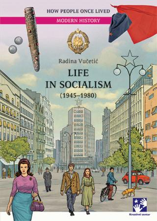 life in socialism (1945 1980)